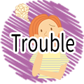 Trouble ( with audio)